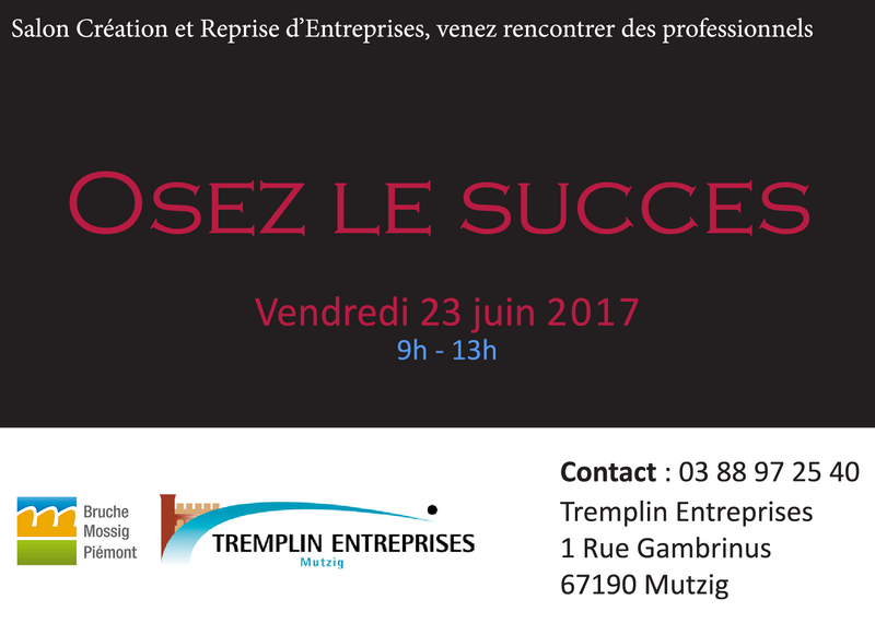 Mutzig salon cr ation et reprise d 39 entreprises juin 2017 for Salon creation entreprise