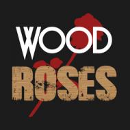 Wood-Roses